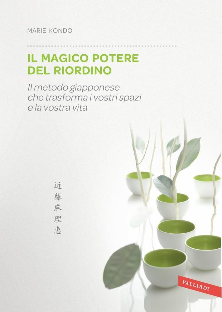 IL MAGICO POTERE DEL RIORDINO pdf gratis di Marie Kondo ebook free download