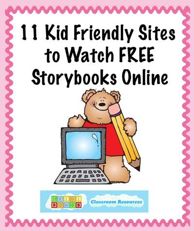 11 Kid Friendly Sites to Watch FREE Storybooks Online!  Use for Conversation Time