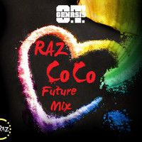 OT Genasis - Coco (Raz Future Mix) by ◤Raz◢ on SoundCloud