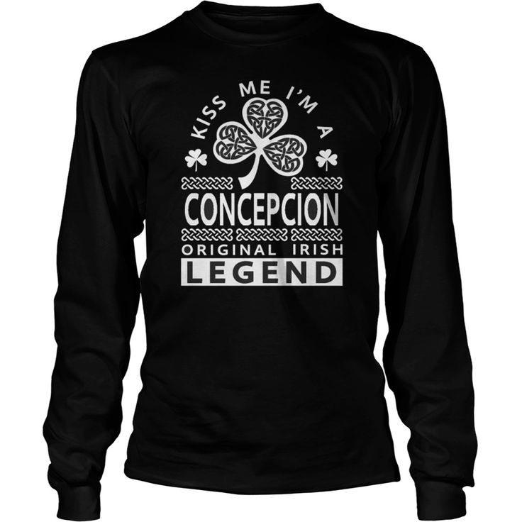 Best KISS ME IM A CONCEPCION  LEGENDFRONT Shirt #gift #ideas #Popular #Everything #Videos #Shop #Animals #pets #Architecture #Art #Cars #motorcycles #Celebrities #DIY #crafts #Design #Education #Entertainment #Food #drink #Gardening #Geek #Hair #beauty #Health #fitness #History #Holidays #events #Home decor #Humor #Illustrations #posters #Kids #parenting #Men #Outdoors #Photography #Products #Quotes #Science #nature #Sports #Tattoos #Technology #Travel #Weddings #Women