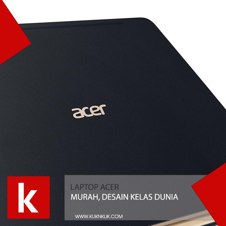 Jangan bingung, banyak pilihan laptop Acer disini dengan varian harga murah, pengiriman aman dan pembayaran ga ribet, Order sekarang https://kliknklik.com/10-laptop-acer
