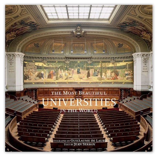 The Most Beautiful Universities in the World - Hardcover Book