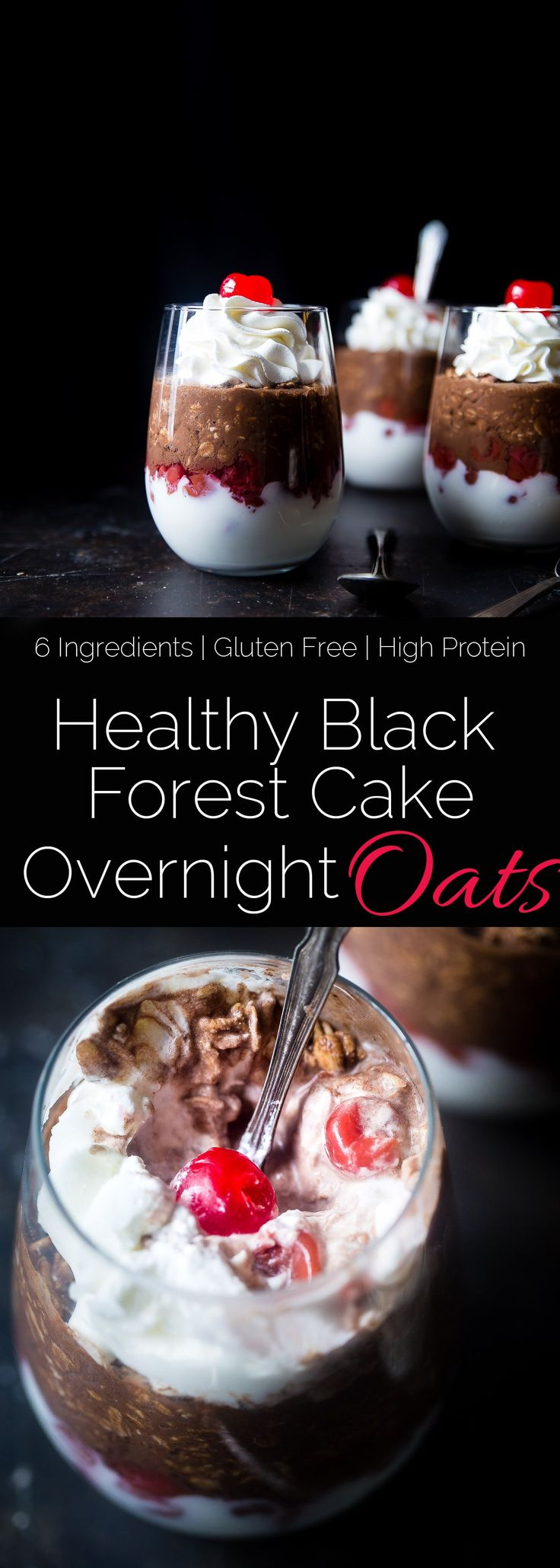 Black Forest Cake Overnight Oats - These 6 ingredient, quick and easy overnight oats have all the taste of the classic dessert in a healthy, gluten free and protein packed breakfast! | Foodfaithfitness.com | @FoodFaithFit via @FoodFaithFit