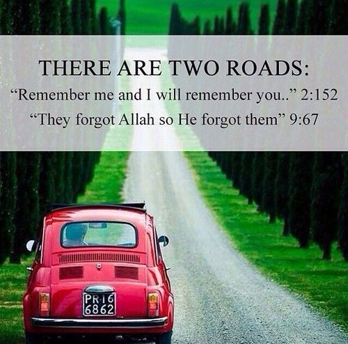 two roads. #islam