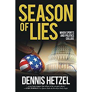 #BookReview of #SeasonofLies from #ReadersFavorite - https://readersfavorite.com/book-review/season-of-lies  Reviewed by Romuald Dzemo for Readers' Favorite  Season of Lies by Dennis Hetzel is a political thriller that creates an unbelievable link between baseball and politics, a book with well-developed characters and a gripping plot. It is 1908 and the Chicago Cubs have just scored an incredible victory, winning the World Series. Now they want the star pitcher, Trey Van Ohmann. At the same