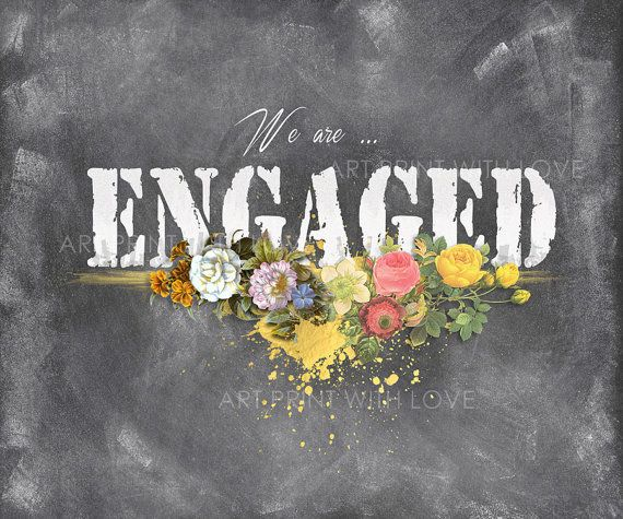 ENGAGEMENT ANNOUNCEMENT SIGN for SOCIAL MEDIA I INSTAGRAM I FACEBOOK I TWITTER or PRINT it out - use it for the card of your engagement party :)