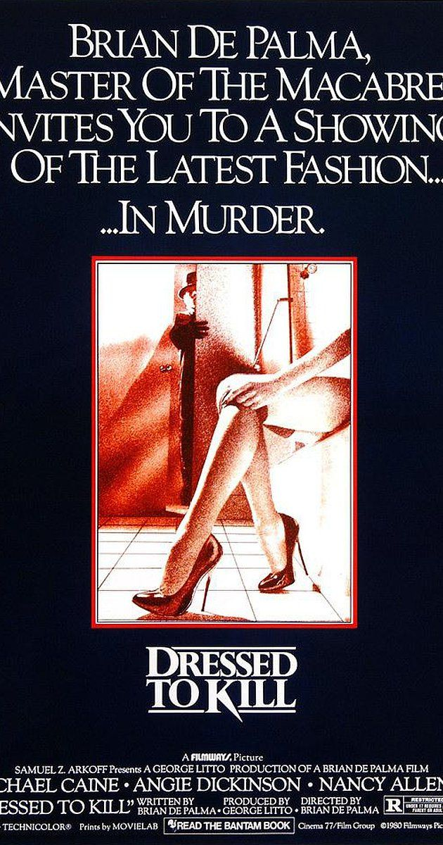 Directed by Brian De Palma. With Michael Caine, Angie Dickinson, Nancy Allen, Keith Gordon. A mysterious blonde woman kills one of a psychiatrist's patients, and then goes after the high-class call girl who witnessed the murder.