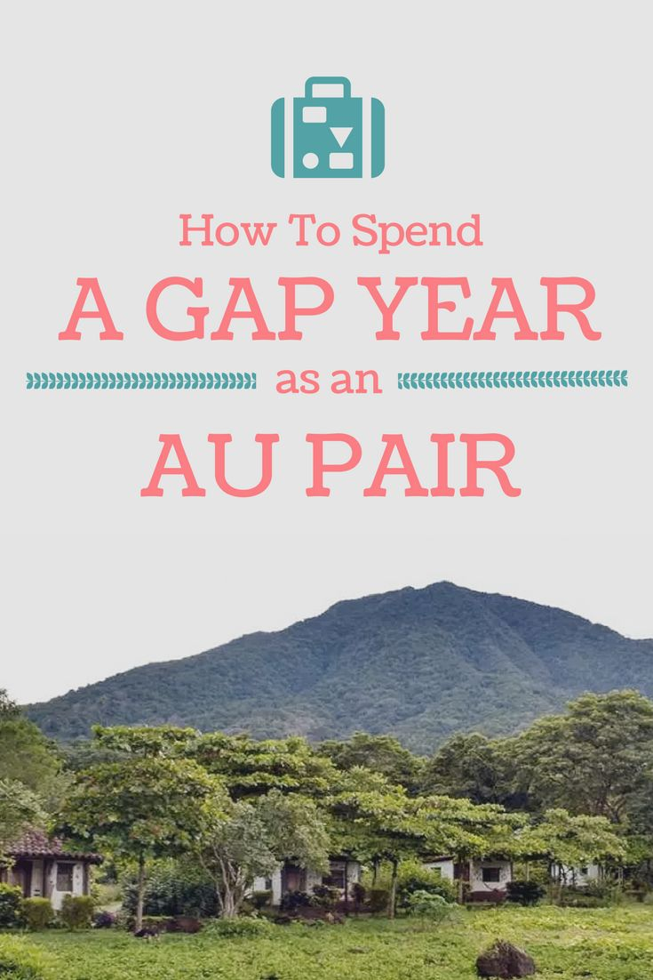 How to spend a gap year working as an au pair around the world.