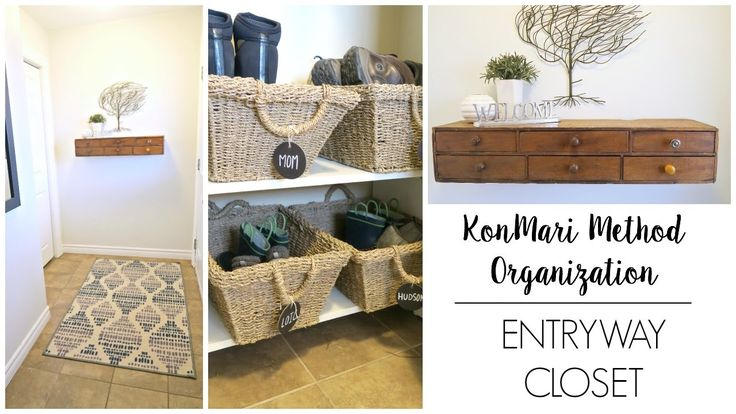 Simple organization of a small entryway using the KonMari Method.
