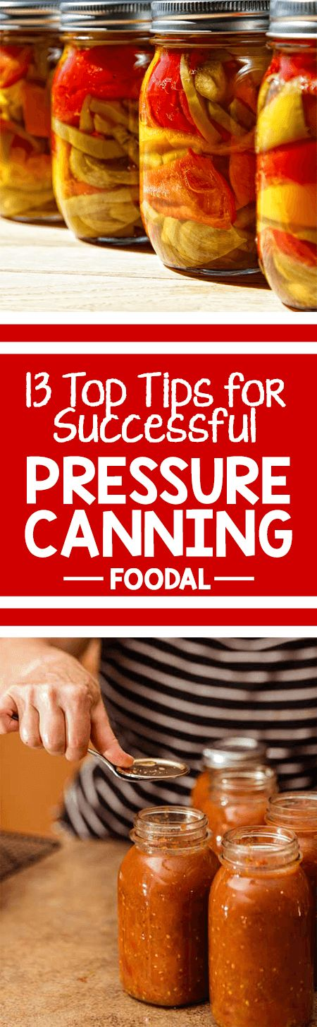 We've scoured an array of sources for the most common problems encountered when using a pressure canner, and the solutions that make preserving easy and efficient. From how to build pressure to adjusting for altitude, we've got you covered. Read along for 13 top tips for successful pressure canning! http://foodal.com/knowledge/things-that-preserve/tips-home-canning/