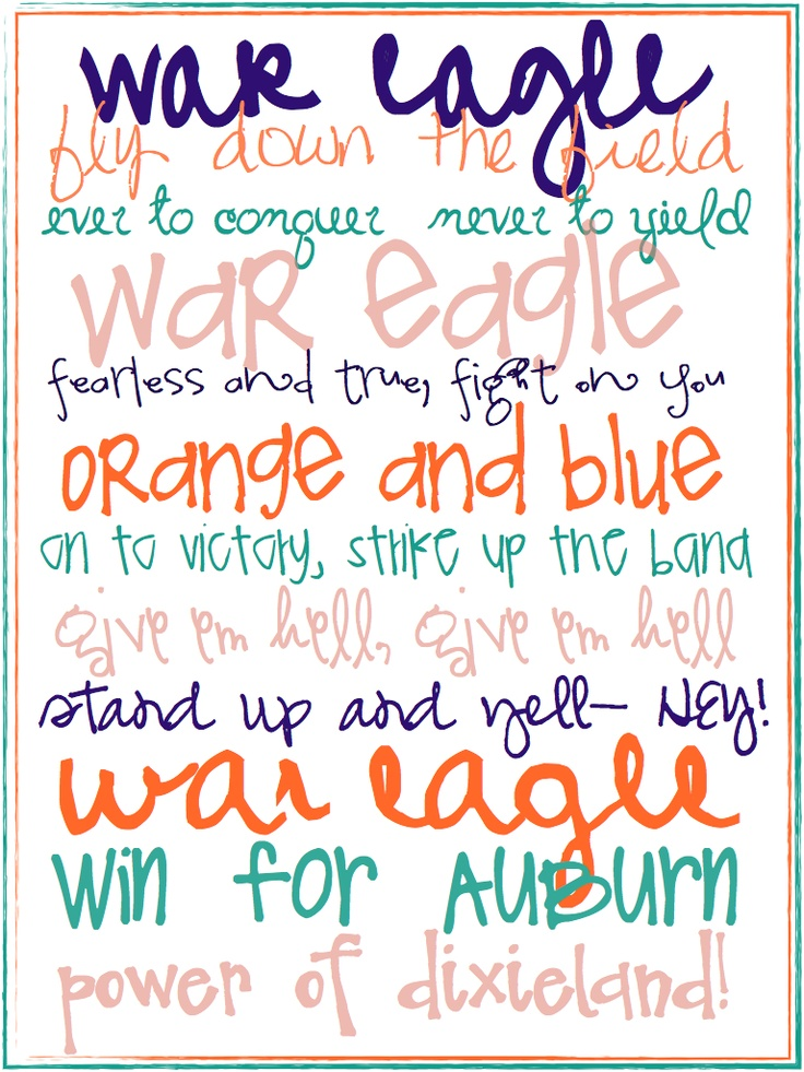 war eagle: War Eagle Auburn S, War Eagleee, Eagle Auburn S Fight, War Damn Eagle, Auburn War Eagle, Auburn Tiger, War Eagle Hey, Alabama Auburn