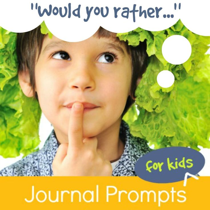 """""""Would You Rather..."""" Journal Prompts for Kids"""