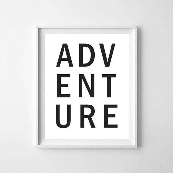Adventure adventure printable adventure art adventure
