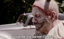 AHS: Freak Show -- What person in their right mind would invite this scary-ass clown home with them?