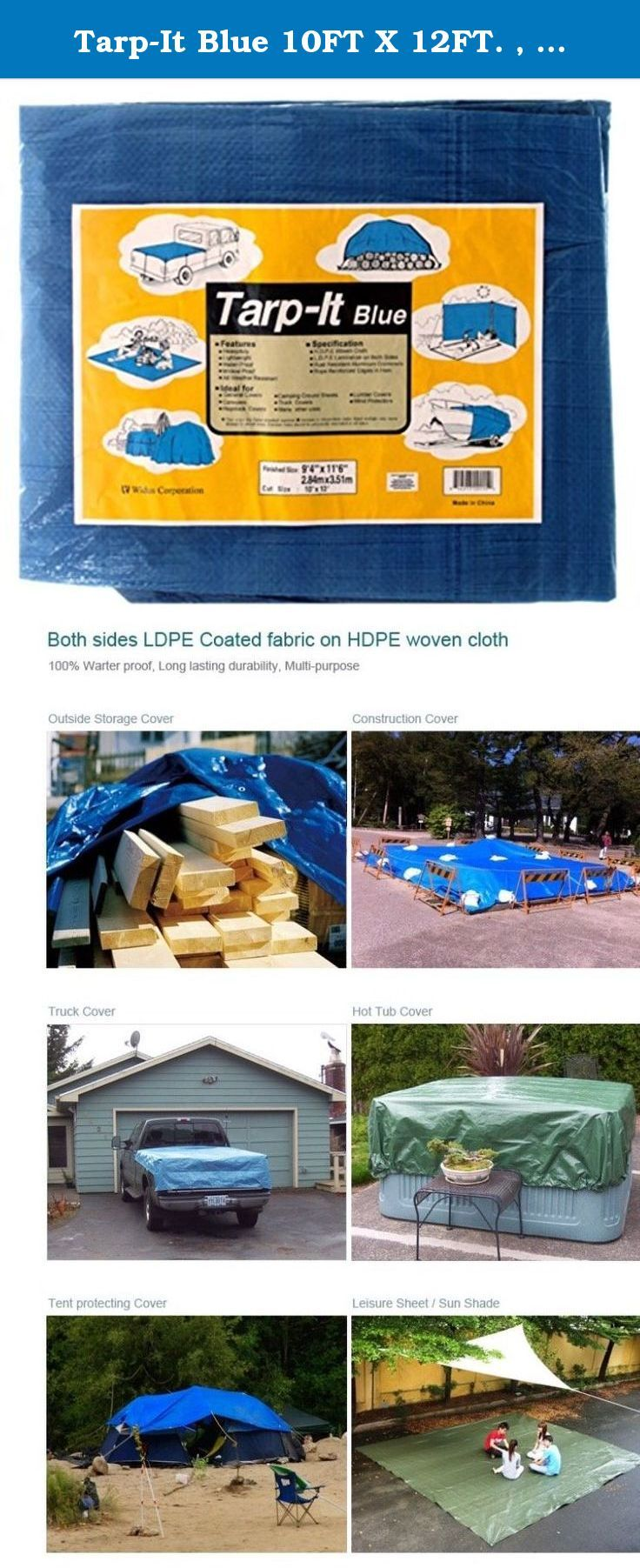 """Tarp-It Blue 10FT X 12FT. , Finished size 9'4"""" X 11'6"""". Tarp-It Blue All purpose / Weather Resistant Tarp Extra Tough water proof tarp for camping, outside storage cover, construction cover, truck cover, Hot tub cover, Leisure sheet, Sun shade, Tent protecting cover and many more uses, won't crack under freezing temperatures ."""