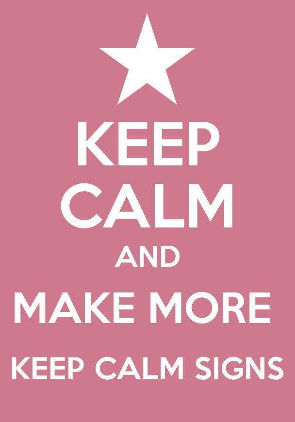 make more keep calm signs