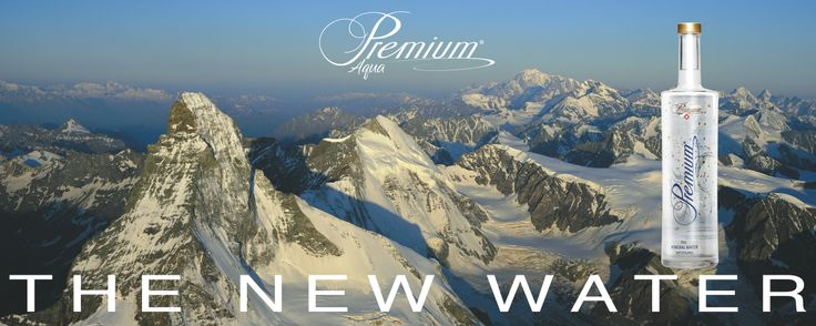 THE NEW WATER - be part of our adventure as the PREMIUM water rises from an artesian spring in the Swiss mountains! www.aquapremium.net