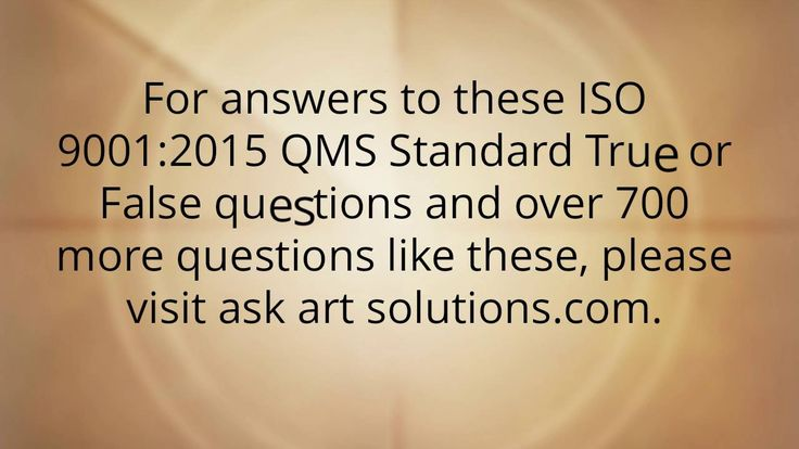 ISO 9001:2015 Consulting - True or False Questions part 3