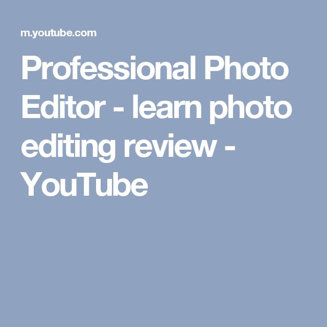 Professional Photo Editor - learn photo editing review - YouTube