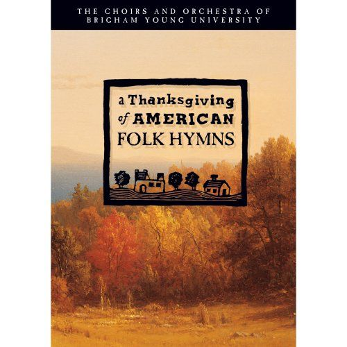 This is why I love being Mormon -  A Thanksgiving of American Folk Hymns / http://www.mormonproducts.net/a-thanksgiving-of-american-folk-hymns-4/