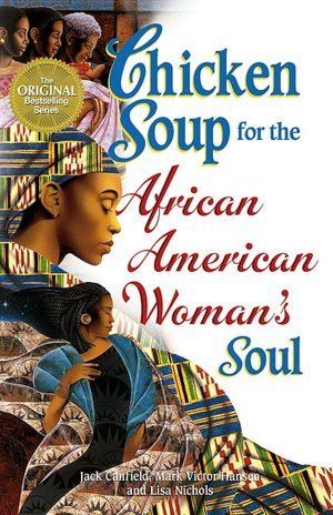 Chicken Soup for the African American Woman's Soul (NOOK Book)