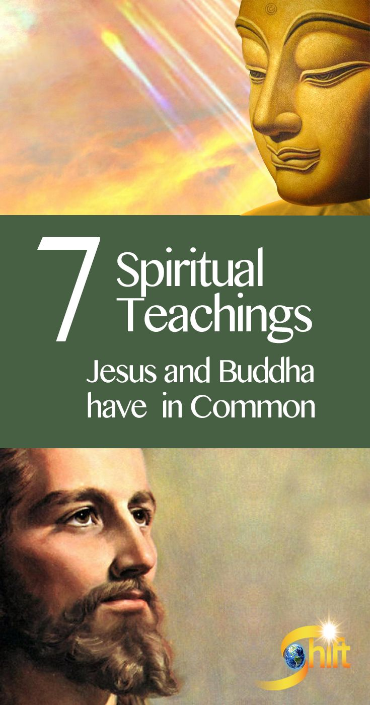 Discover 7 Spiritual Teachings Jesus and Buddha have in Common. Learn More Here: http://blog.theshiftnetwork.com/blog/jesus-buddha-teachings?utm_source=pinterest&utm_medium=social&utm_campaign=bp-jesus-buddha-ad2