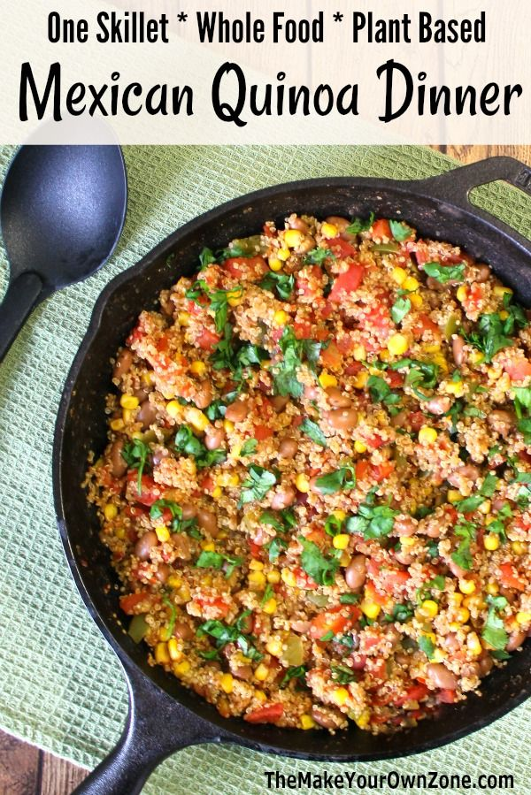 Plant Based One Skillet Mexican Quinoa Dinner Recipe No Oil Quinoa Recipes Dinner Plant Based Recipes Dinner Plant Based Diet Recipes