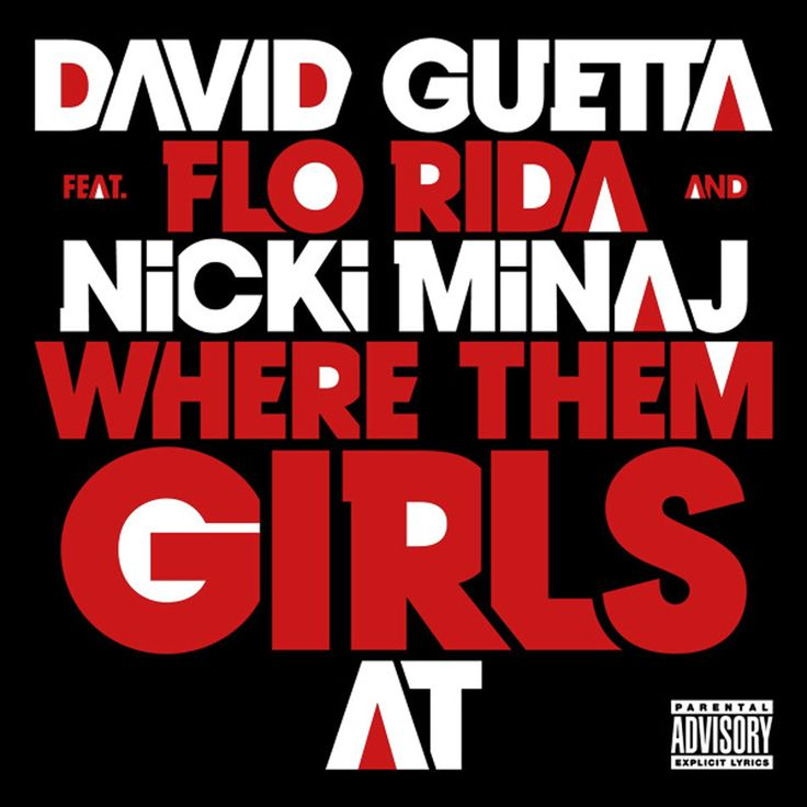 David Guetta - Where Them Girls At (Featuring Flo Rida & Nicki Minaj)