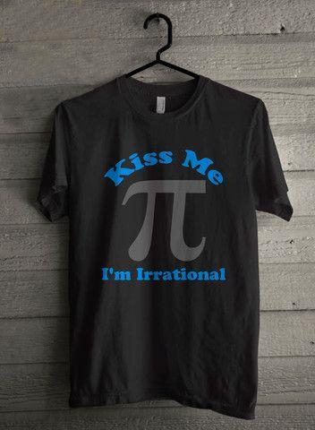 Kiss Me Im Irrational