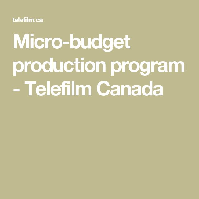Micro-budget production program - Telefilm Canada