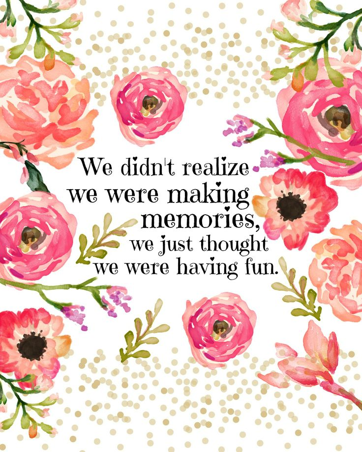 Pictures Make Memories Quotes: The 25+ Best Making Memories Quotes Ideas On Pinterest