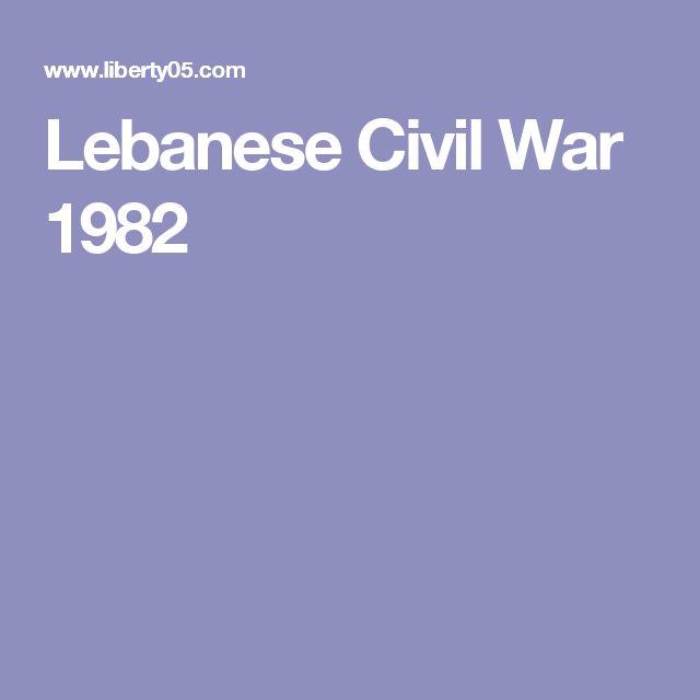 Lebanese Civil War 1982