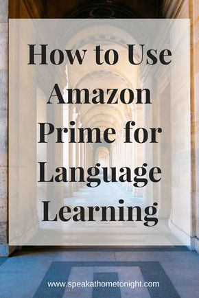 polyglot, learn a language, language learning, watch movies in another language, watch movie in German, watch movie in French, language movies on Amazon Prime