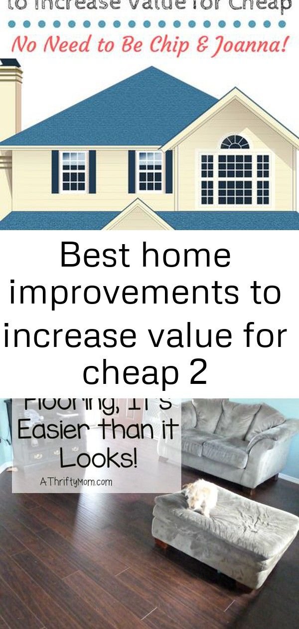 10 Cheap Ways To Increase A Home S Value Http Styledstagedsold