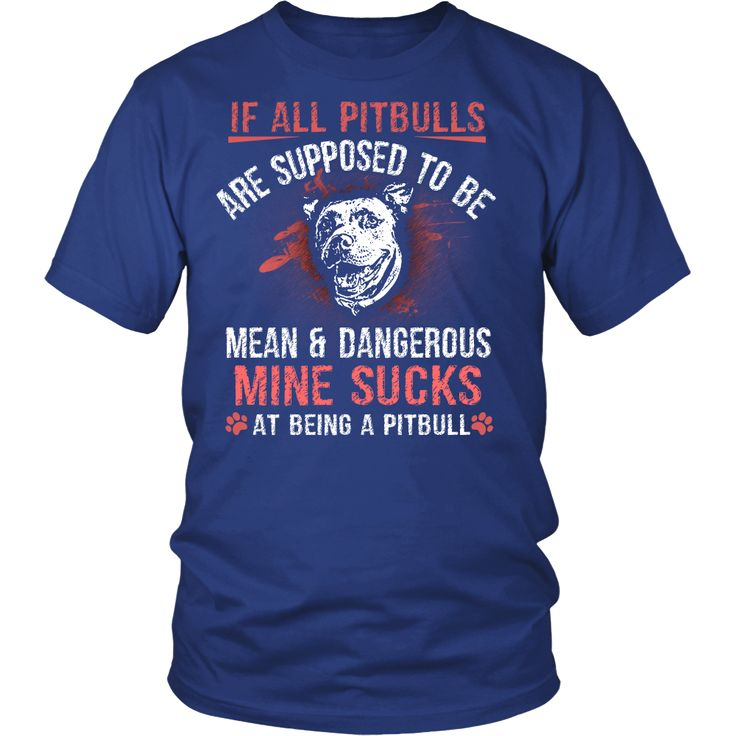 Show your love and support for the amazing Pitbull breed by wearing this amazing shirt! These dogs are so awesome, one of the most loyal and loving breeds you will find!