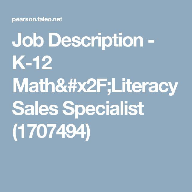 Job Description - K-12 Math/Literacy Sales Specialist (1707494)