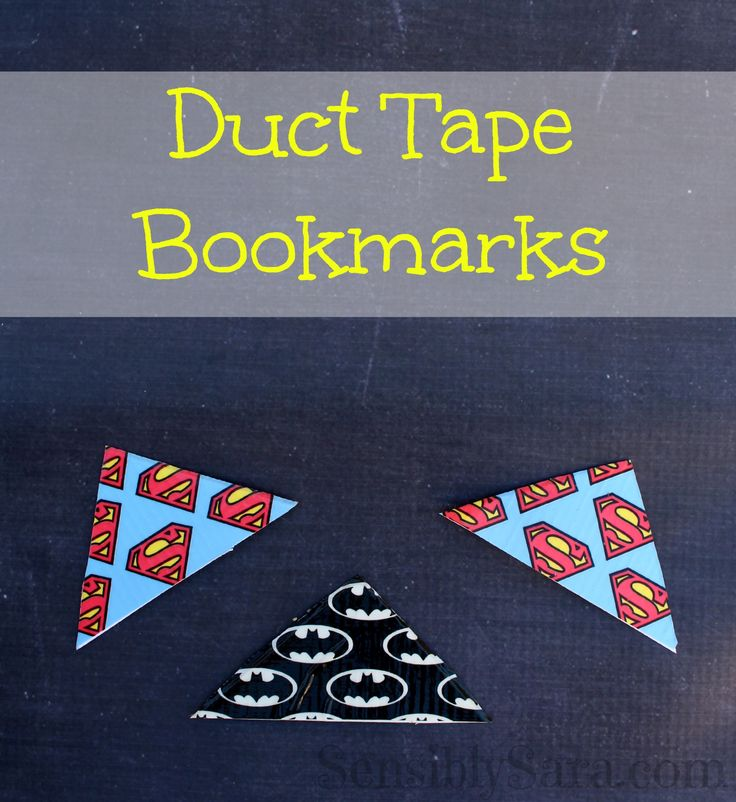 Duct TapeBookmarks are an incredibly easy to make craft. They can be used as another craft to keep your kids entertained or cute little classroom gifts.