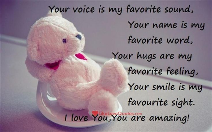 Your voice is my favorite sound, your name is my favorite ...