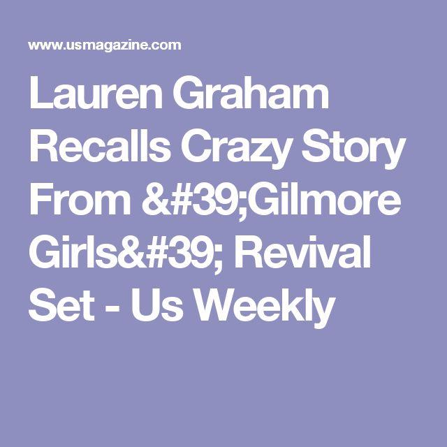 Lauren Graham Recalls Crazy Story From 'Gilmore Girls' Revival Set - Us Weekly