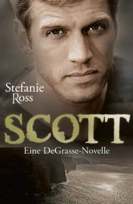 Scott: Eine DeGrasse-Novelle
