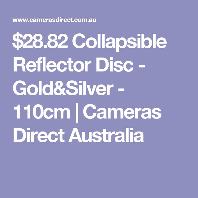 $28.82 Collapsible Reflector Disc - Gold&Silver - 110cm | Cameras Direct Australia