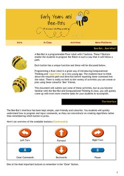 A Detailed Guide to use in your Classroom. This Guide has 20 activities you can use in class with Bee-Bots, The Guide gives you all the information needed to make sure using Bee-Bots and introducing Programmable Robots or coding at a young age is successful!