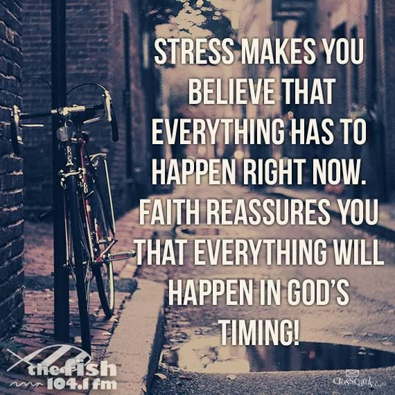 Stress and Faith Stress Free, Remember This, Gods Timing, God Is, God Time, Deep Breath, Faith Quotes, Keep The Faith, T...