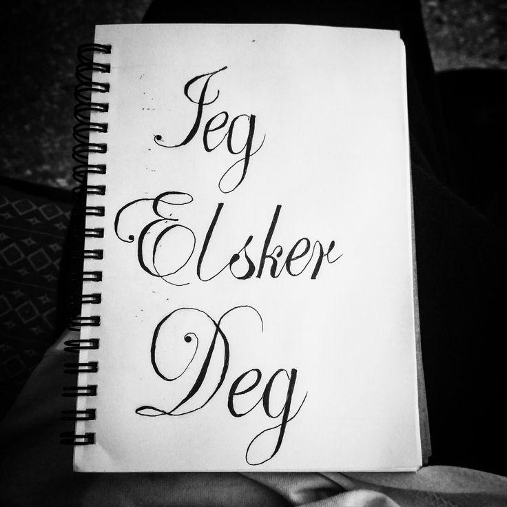 Jeg elsker deg, i love you, Norwegian tattoo script calligraphy