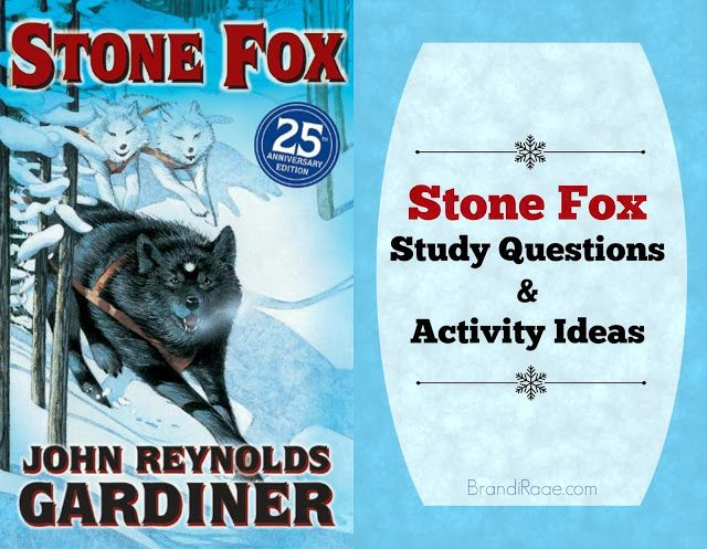 Stone Fox Study Questions & Activity Ideas {FREE}                                                                                                                                                      More