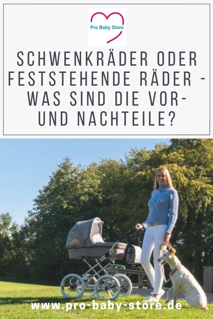 Kinderwagen Rader Schwenkrader Oder Feststehende Rader