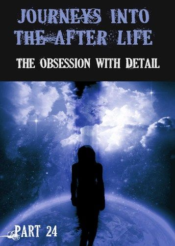 What was this being/demon's relationship between obsession with detail and his process of developing his vocabulary/relationship with the Mind and the Physical Body in the Afterlife/Demon-dimension?    http://eqafe.com/p/journeys-into-the-afterlife-the-obsession-with-detail-part-25