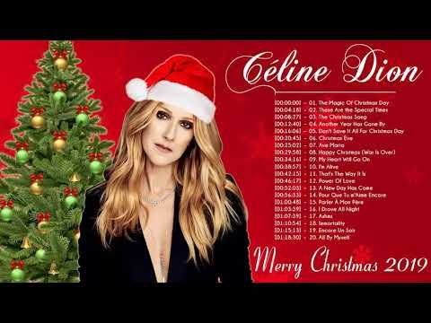 Celine Dion Christmas Songs 2019 Celine Dion Christmas Album 2019 Merry Christmas 2019 Youtube Celine Dion Musique De Noel Dion