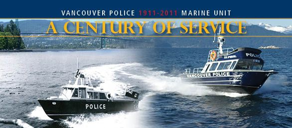 The VPD Marine Unit now has over a century of service.