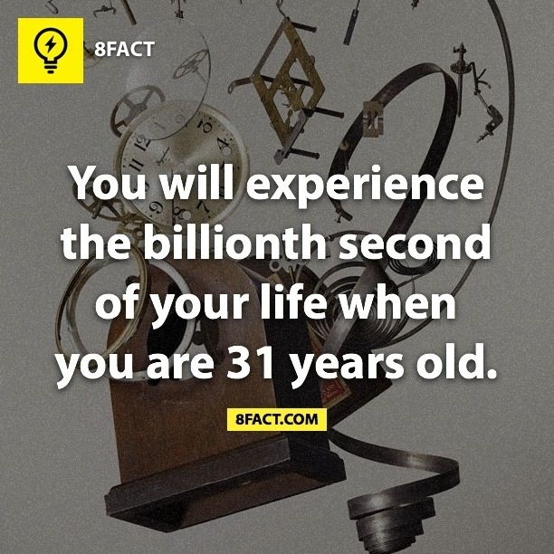 One billion seconds of you on this planet...the best billion seconds the Earth has had! ~SJC